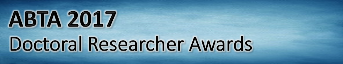 2017 ABTA Doctoral Researcher Awards